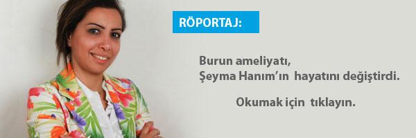 seyma-burun-ameliyat-roportaj-tmb